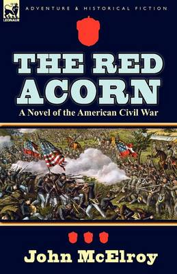 The Red Acorn: A Novel of the American Civil War (Paperback)