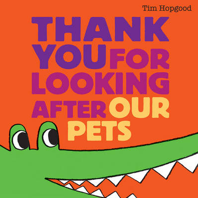 Thank You for Looking After Our Pets (Hardback)