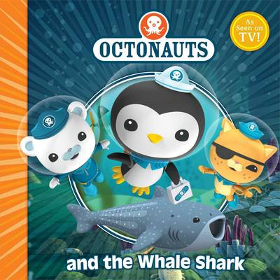 The Octonauts and the Whale Shark - OCTONAUTS (Paperback)