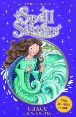 Spell Sisters: Grace the Sea Sister (Paperback)