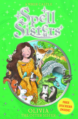 Spell Sisters: Olivia the Otter Sister (Paperback)