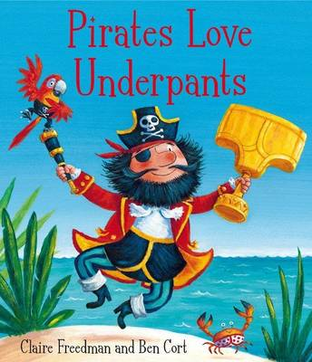 Pirates Love Underpants (Hardback)