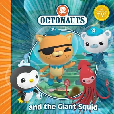 The Octonauts and the Giant Squid - Octonauts (Paperback)