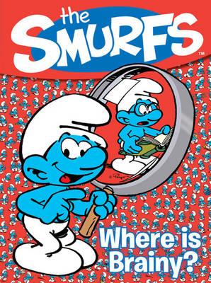 Hide & Seek: Where is Brainy? - Smurfs (Hardback)