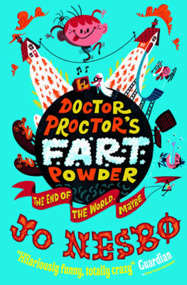 Doctor Proctor's Fart Powder: The End of the World. Maybe. (Paperback)