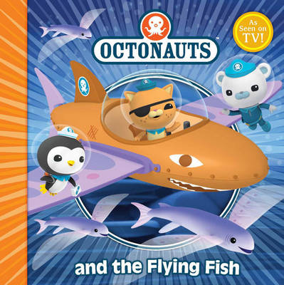The Octonauts and the Flying Fish - OCTONAUTS (Paperback)