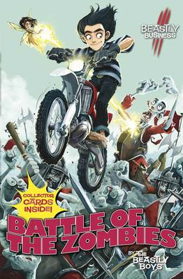 Battle of the Zombies: An Awfully Beastly Business - An Awfully Beastly Business 5 (Paperback)