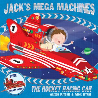 Jack's Mega Machines: The Rocket Racing Car (Paperback)