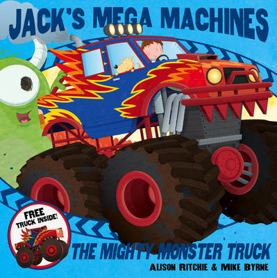 Jack's Mega Machines: Mighty Monster Truck (Paperback)