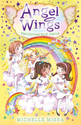 Angel Wings: Rainbows and Halos (Paperback)
