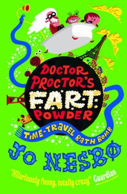 Doctor Proctor's Fart Powder: Time-Travel Bath Bomb (Paperback)