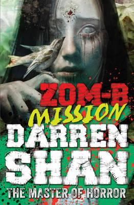 ZOM-B Mission - ZOM-B 7 (Paperback)