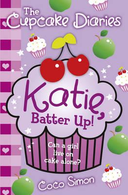 The Cupcake Diaries: Katie, Batter Up! (Paperback)