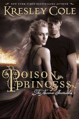 Poison Princess: The Arcana Chronicles (Paperback)