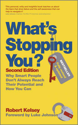 What's Stopping You?: Why Smart People Don't Always Reach Their Potential and How You Can (Paperback)