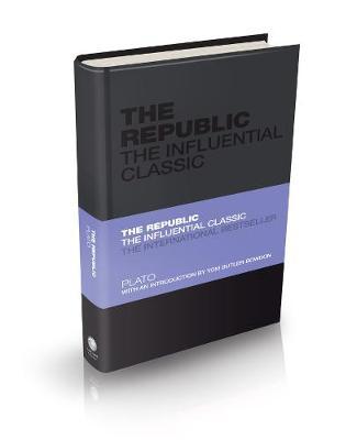 The Republic: The Influential Classic - Capstone Classics (Hardback)
