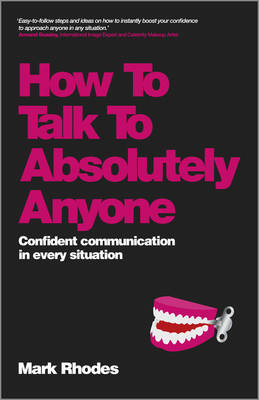 How to Talk to Absolutely Anyone - Confident Communication in Every Situation (Paperback)