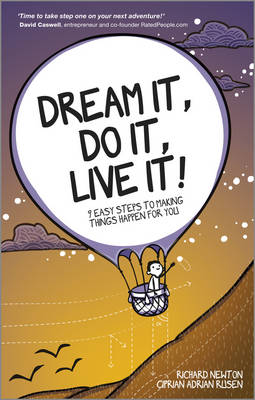 Dream It, Do It, Live It: 9 Easy Steps To Making Things Happen For You (Paperback)