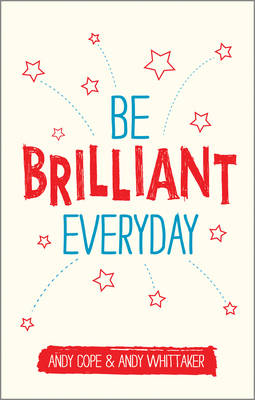 Be Brilliant Every Day (Paperback)