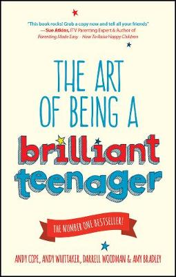 The Art of Being a Brilliant Teenager (Paperback)
