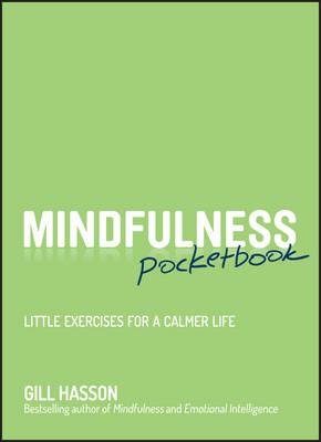 Mindfulness Pocketbook: Little Exercises for a Calmer Life (Paperback)