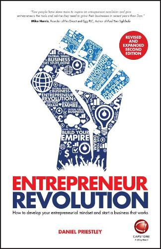 Entrepreneur Revolution: How to Develop your Entrepreneurial Mindset and Start a Business that Works (Paperback)