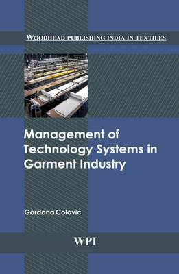 Management of Technology Systems in Garment Industry (Hardback)