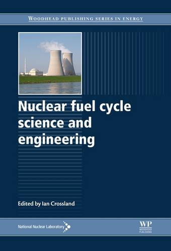 Nuclear Fuel Cycle Science and Engineering - Woodhead Publishing Series in Energy (Hardback)