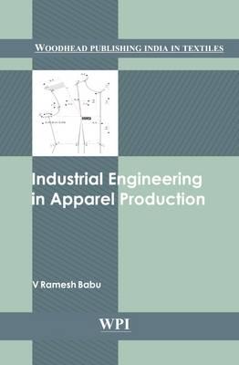 Industrial Engineering in Apparel Production (Hardback)