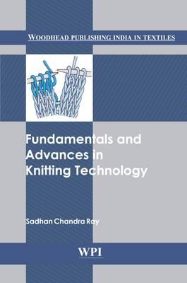 Fundamentals and Advances in Knitting Technology (Hardback)