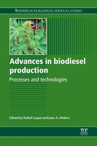 Advances in Biodiesel Production: Processes and Technologies - Woodhead Publishing Series in Energy (Hardback)