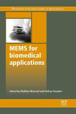 Mems for Biomedical Applications - Woodhead Publishing Series in Biomaterials (Hardback)