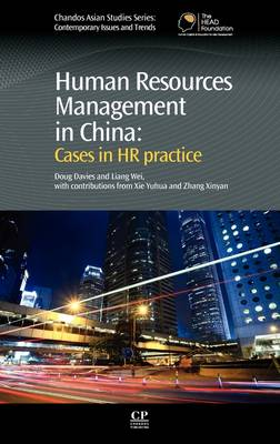 Human Resources Management in China: Cases in HR Practice - Chandos Asian Studies: Contemporary Issues and Trends (Hardback)