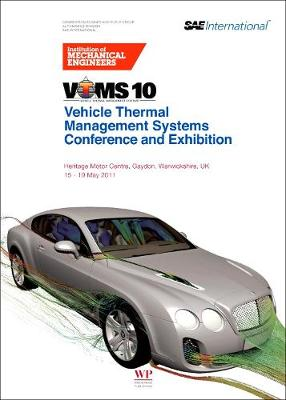 Vehicle thermal Management Systems Conference and Exhibition (VTMS10) (Paperback)