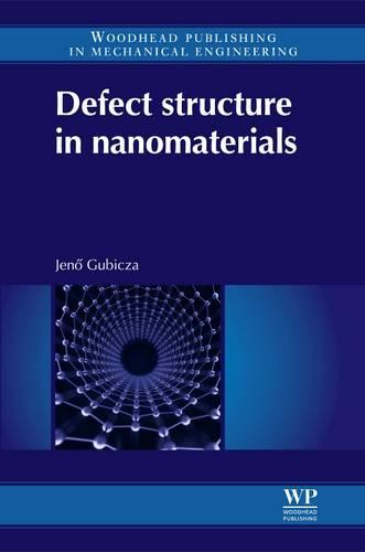 Defect Structure in Nanomaterials (Hardback)