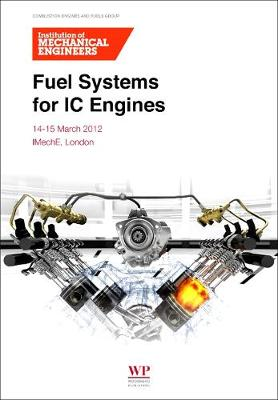 Fuel Systems for IC Engines (Paperback)