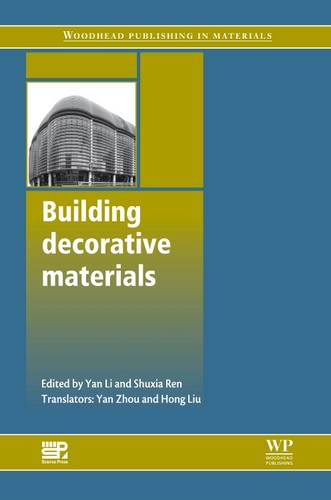 Building Decorative Materials - Woodhead Publishing Series in Civil and Structural Engineering (Hardback)