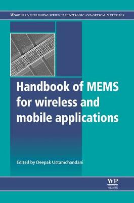 Handbook of Mems for Wireless and Mobile Applications - Woodhead Publishing Series in Electronic and Optical Materials (Hardback)