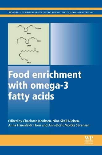 Food Enrichment with Omega-3 Fatty Acids - Woodhead Publishing Series in Food Science, Technology and Nutrition (Hardback)