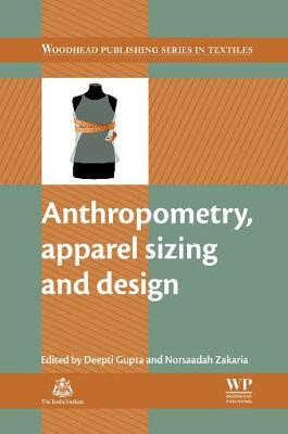 Anthropometry, Apparel Sizing and Design - Woodhead Publishing Series in Textiles (Hardback)