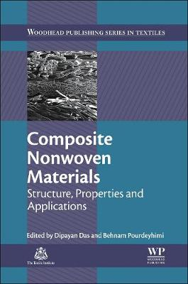 Composite Nonwoven Materials: Structure, Properties and Applications - Woodhead Publishing Series in Textiles (Hardback)