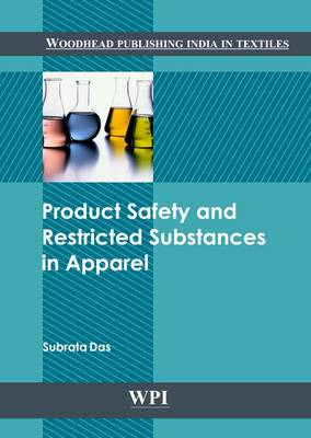 Product Safety and Restricted Substances in Apparel (Hardback)
