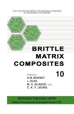 Brittle Matrix Composites 10 (Hardback)
