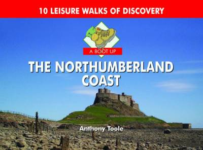 A Boot Up the Northumberland Coast (Hardback)