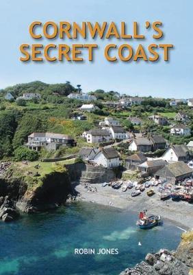Cornwall's Secret Coast (Hardback)