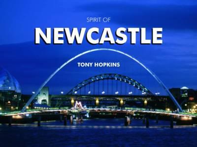 Spirit of Newcastle (Hardback)