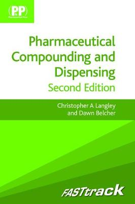 FASTtrack: Pharmaceutical Compounding and Dispensing - FASTtrack Pharmacy (Paperback)
