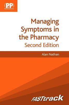 FASTtrack: Managing Symptoms in the Pharmacy - FASTtrack Pharmacy (Paperback)