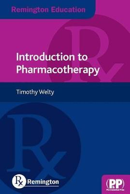 Remington Education: Introduction to Pharmacotherapy - Remington Education (Paperback)