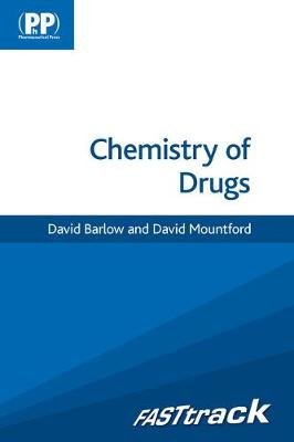 FASTtrack: Chemistry of Drugs - FASTtrack Pharmacy (Paperback)
